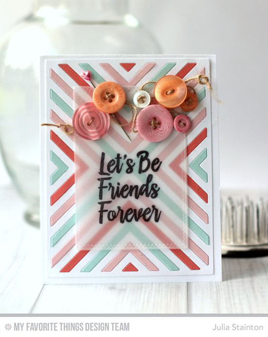 Handmade card from Julia Stainton featuring Encouraging Words stamp set, and Double Stitched Rectangle STAX and Four Way Chevron Cover-Up Die-namics #mftstamps