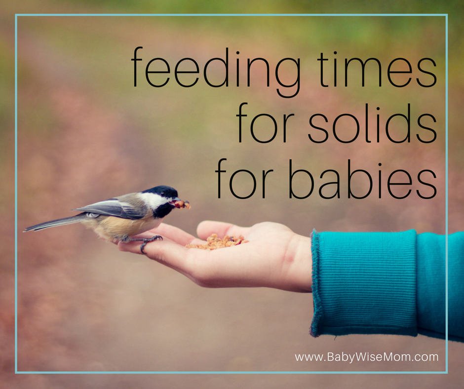 Feeding Times for Solids