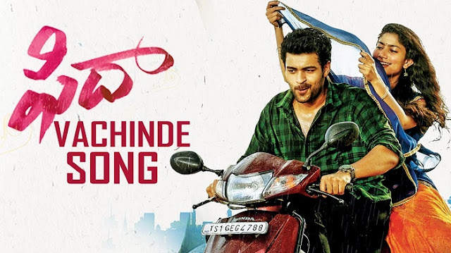"Fidaa Telugu Movie ""Vachinde Song Lyrics"" Telugu English Video Song"