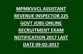 MPMKVVCL ASSISTANT REVENUE INSPECTOR 225 GOVT JOBS ONLINE RECRUITMENT EXAM NOTIFICATION 2017 LAST DATE 09-02-2017