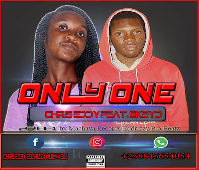 Chris Eddy feat. Skeyd - Only One (Prod. Machava Records) 2019 | Download Mp3