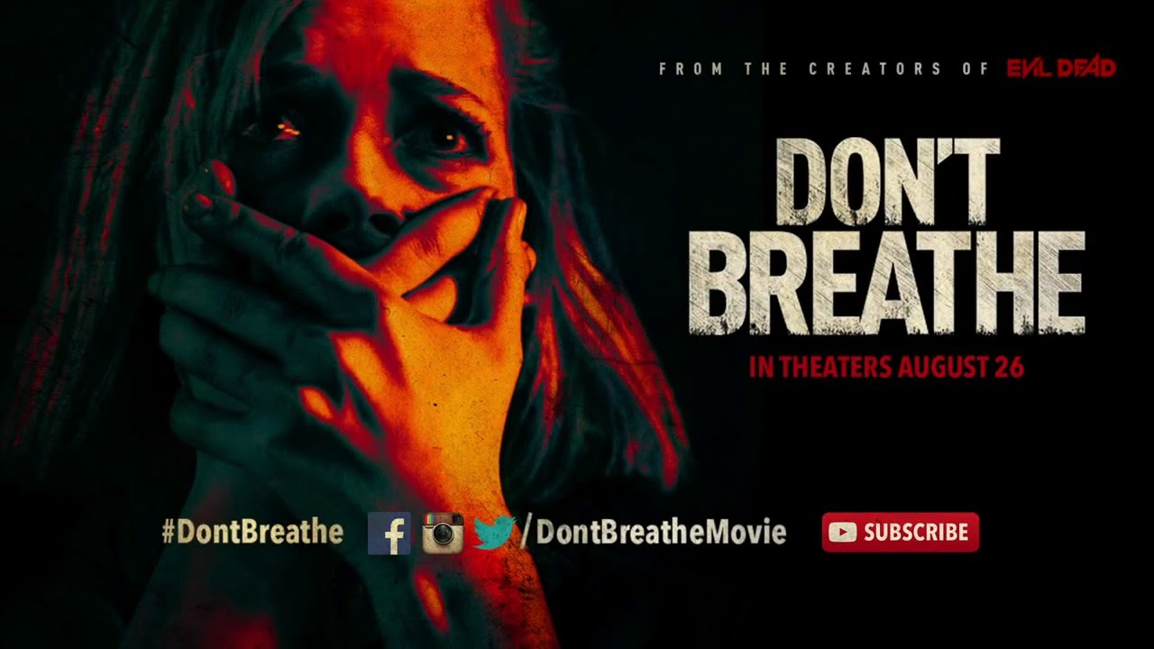 Don't Breathe (2016): A Chamber Thriller wrought out of ...