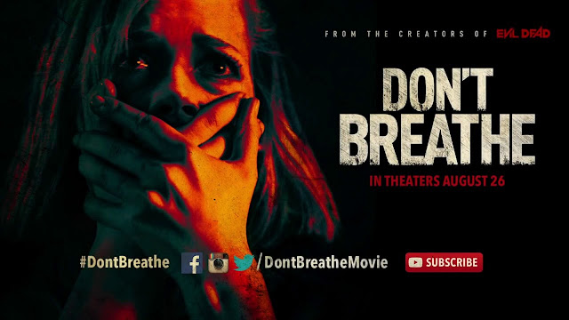 Don't Breathe, Movie Poster, Directed By Fed Alvarez
