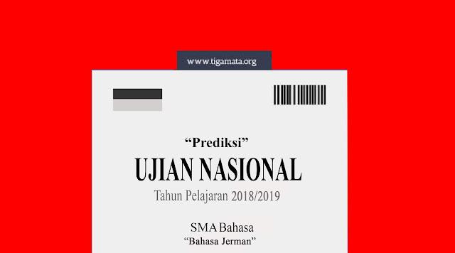 Soal Prediksi UN/UNBK Bahasa Jerman SMA 2019 dan Kunci Jawaban