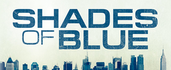 Shades of Blue 2 crime action triller tv serial wiki, Coors infinity show timings, Barc & TRP rating this week, pics, Title Songs