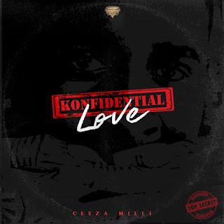 Ceeza Milli - Konfidential Love