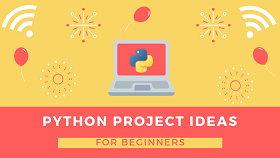 python programming project ideas for beginners