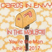 Cards In Envy~You're the Man (In the Mailbox Favourite)