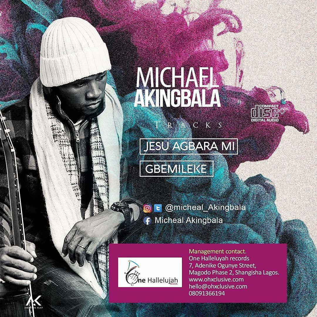 Jesu Agbara Mi by Michael Akingbala