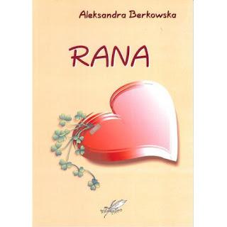 """""""Rana"""" Aleksandra Berkowska"""