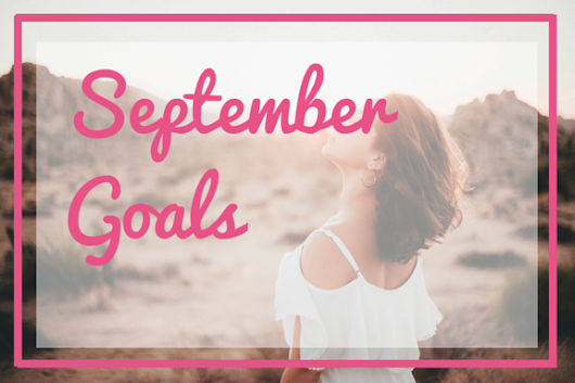 September Goals Are In
