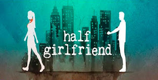 Half Girlfriend Movie Total Box Office collection & Review of 1st, 2nd 3rd day All Time