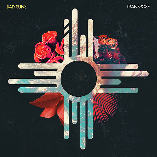 Bad Suns - Transpose - EP Cover