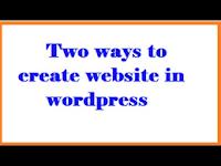 Two ways to create website in wordpress Telugu