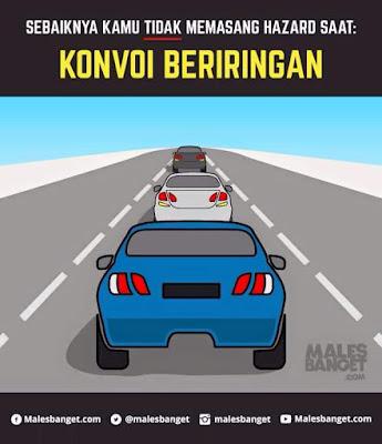 Jangan nyalakan lampu hazard saat konvoi