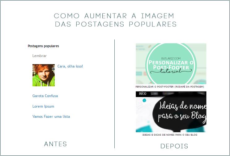 Tutorial: Como aumentar as imagens das postagens populares - BLOGGER