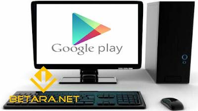 Cara Download Google Play Store di PC atau Laptop | Panduan Terbaru