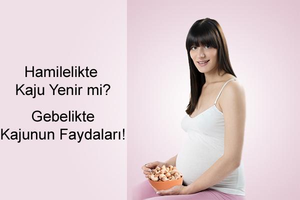 Hamilelikte Kaju Fıstığı Yenir mi?