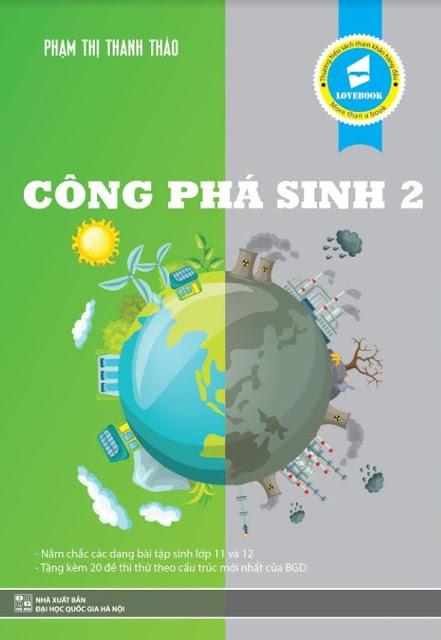 Công phá đề thi THPT quốc gia 2018 môn Sinh học Tập 2