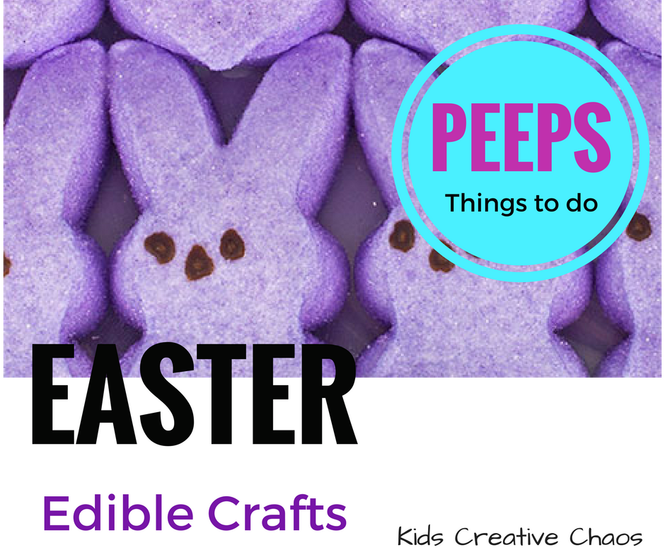 Easy Edible Easter Crafts Things To Do With Marshmallow Peeps