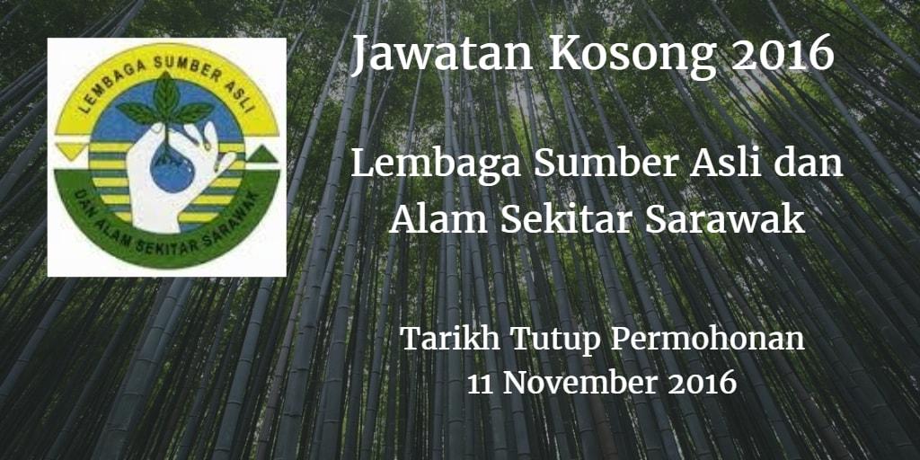 Jawatan Kosong Lembaga Sumber Asli dan Alam Sekitar Sarawak 11 November 2016