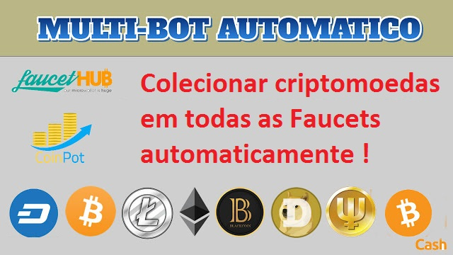 MaisBot - Coletor de Criptomoedas em todas as Faucets Automaticamente!