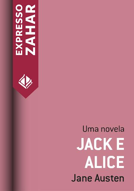 Jack e Alice Uma novela Jane Austen