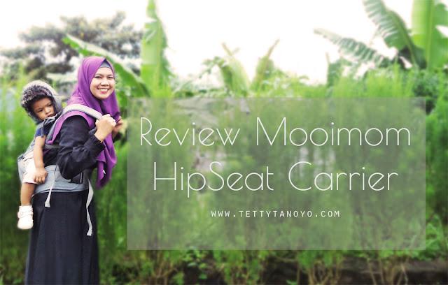 Review Mooimom HipSeat Carrier: Gendongan Nyaman Untuk Ibu dan Anak