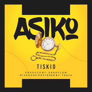 [Hot]  DOWNLOAD,  ASIKO {TIME}  by Tiskid