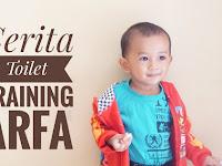 Cerita Toilet Training Arfa