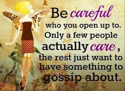 Be Careful Quotes And Sayings