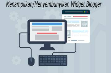 Cara Menyembunyikan Widget Blogger di Mobile Device