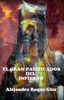 El gran pacificador del Infierno en Alejandro's Libros.