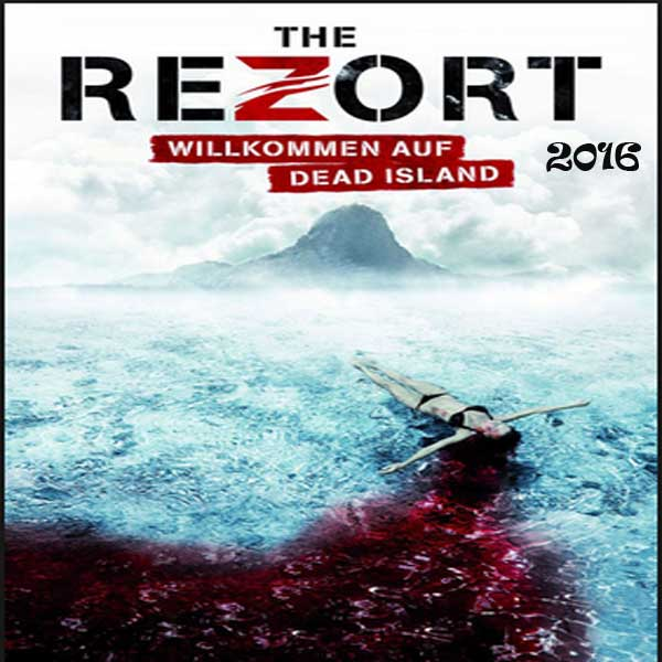 The Rezort: Generation Z, Film The Rezort: Generation Z, The Rezort: Generation Z Movie, The Rezort: Generation Z Synopsis, The Rezort: Generation Z Trailer, The Rezort: Generation Z Review, Download Poster Film The Rezort: Generation Z 2016