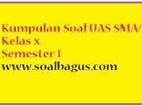 Soal UAS PKN SMA Kelas X Semester 1/ Ganjil