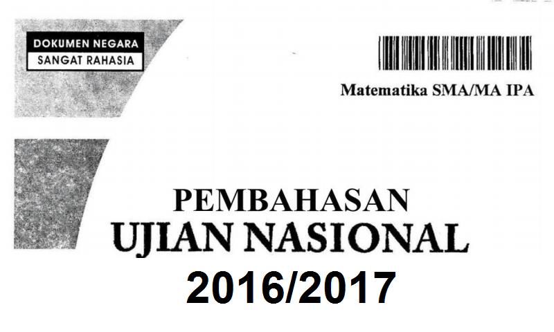 Kumpulan Soal Dan Kunci Jawab Latihan Un Sma Ma Tahun 2017 Info Pendidikan Keagamaan Dan Madrasah Info Pendidikan