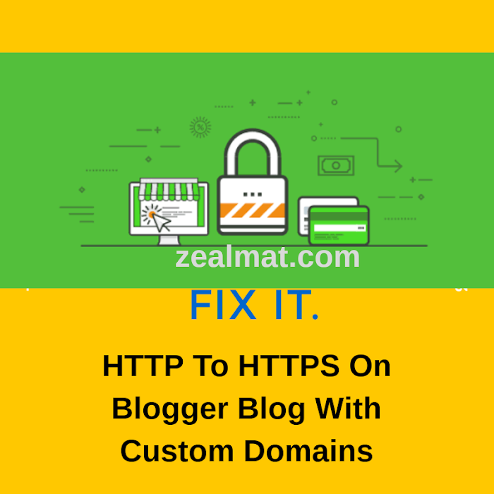 How To Migrate From HTTP To HTTPS On Blogger Blog With Custom Domains
