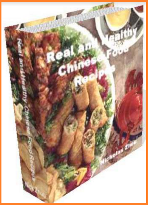 Real and Healthy Chinese Food Recipes Nicholas Zhou
