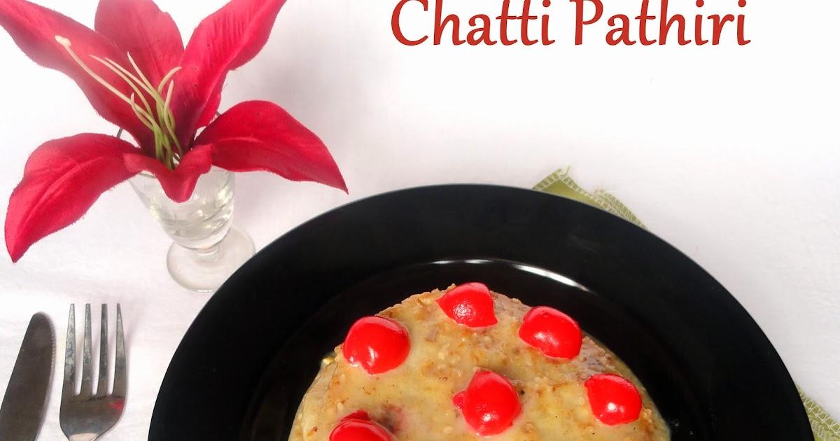 Chatti Pathiri Kerala Sweet Layered Crepe Recipe Simply