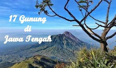 Daftar 17 Gunung tertinggi di Jawa Tengah untuk pendakian