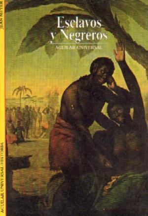 Esclavos y negreros