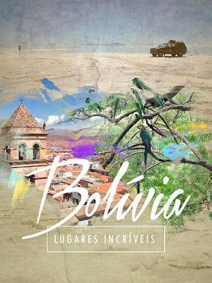 Compre o seu guia Bolívia: Lugares Incríveis