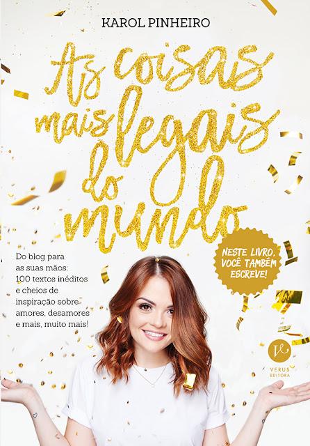 [Lançamento] As coisas mais legais do mundo | Karol Pinheiro  @Verus_Editora