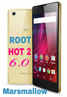 New Way to root Infinix hot 2 X510 Running on Mashmellow 6.0 Without Kingroot