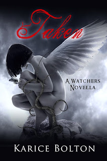 Cover Reveal: Taken: A Watchers Novella by Karice Bolton