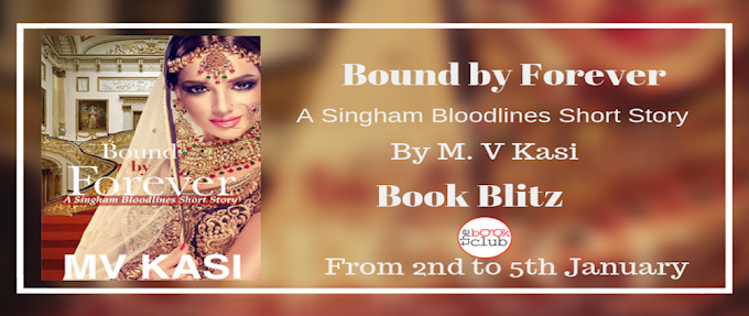 Schedule of Book Blitz of Bound by Forever by MV Kasi