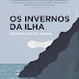 """Entrevista com o autor do livro """"Os Invernos da Ilha"""" - Rodrigo Duarte Garcia"""