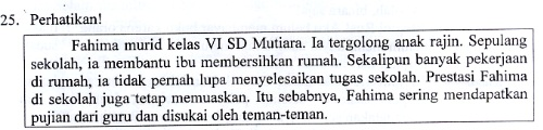 Arsip Soal dan Kunci Jawaban Ujian Sekolah Bahasa Indonesia SD Tahun 2016 Nomor 25-40