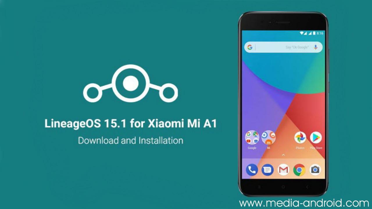 LineageOS Xiaomi MiA1