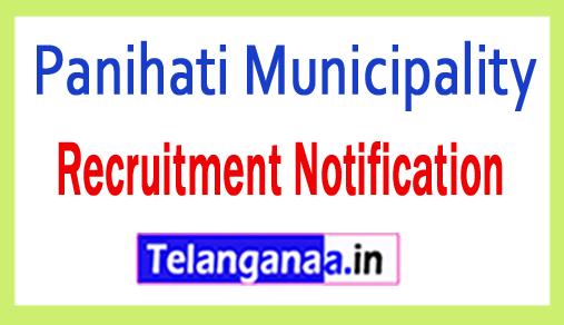 Panihati Municipality Recruitment